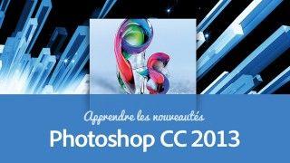 Formation Photoshop CC - Les nouveautés