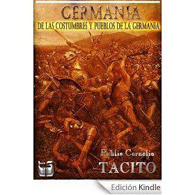 Germania. Del Origen y del territorio de los germanos. (bilingue español y latin)