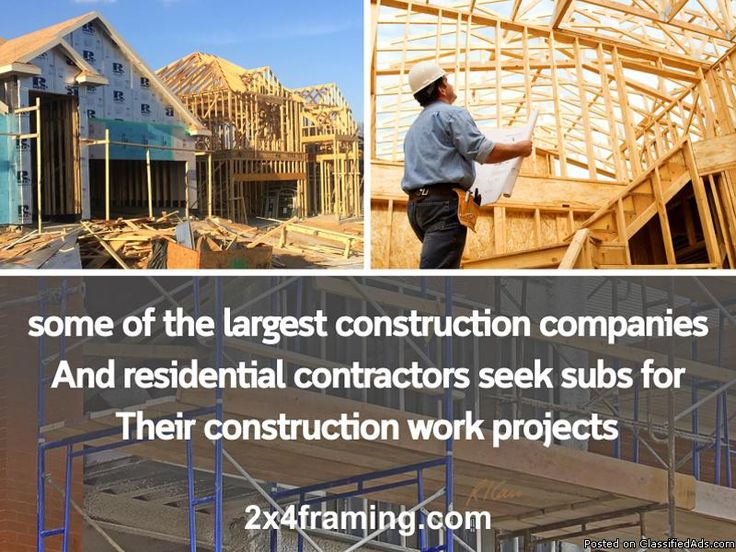 Some of the largest construction companiesAnd residential contractors seek subs forTheir construction work projects(469) 701-0351www.2x4framing.com