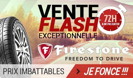 VENTE FLASH FIRESTONE ! Profitez pendant 3 jours de prix cassés sur les pneus FIRESTONE.
