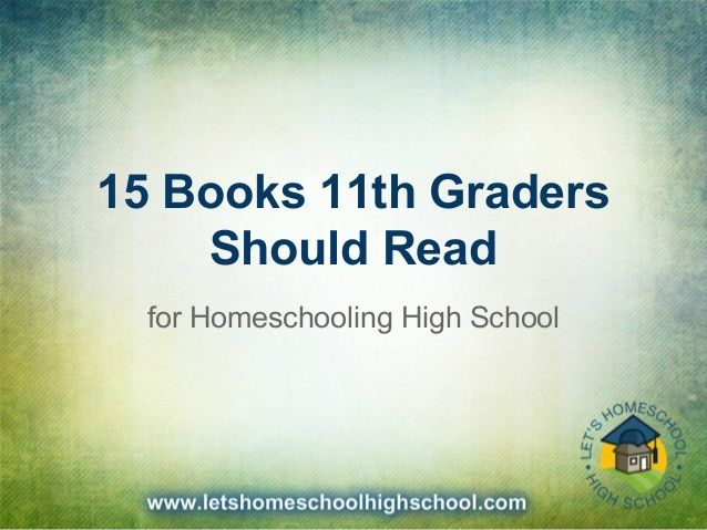 15 Books That 11th Graders Ought to Learn for Homeschooling Excessive College