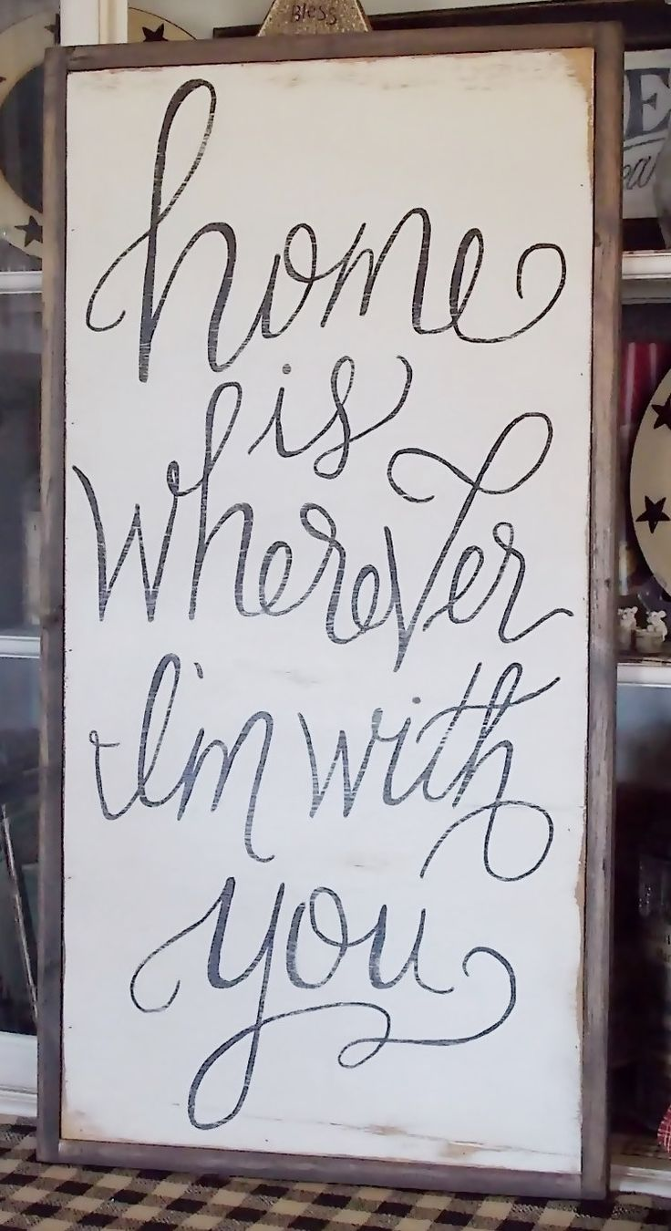 Home Is Wherever I'm With You Handlettered by WillowHillSigns on Etsy