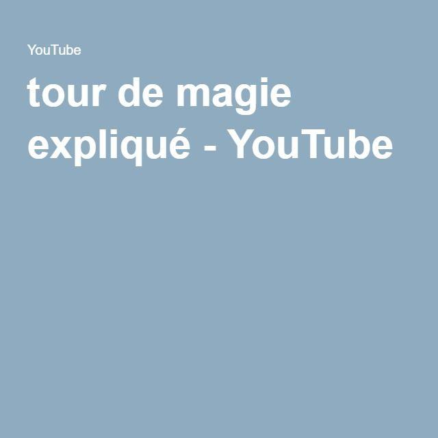 tour de magie expliqué - YouTube