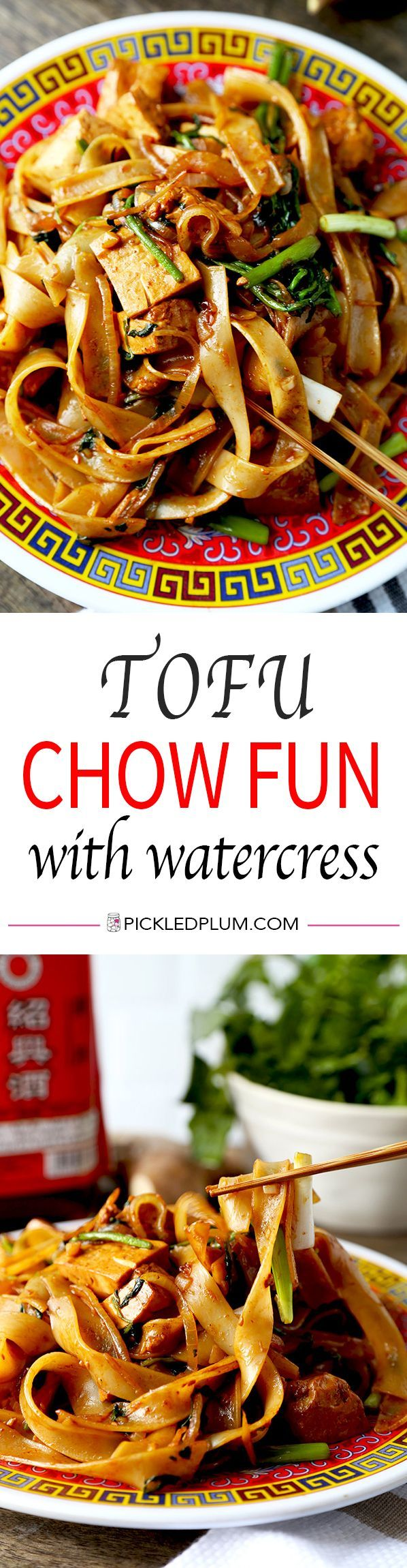 Tofu Chow Fun With Watercress - Vegetarians are going to love this recipe! There is nothing more satisfying than a big bowl of pan fried noodles coated with soy sauce and packed with umami flavors! Recipe, noodles, Chinese, vegan, vegetarian | pickledplum.com