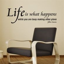 Wallstickers Life iswhat happens - NiceWall.dk