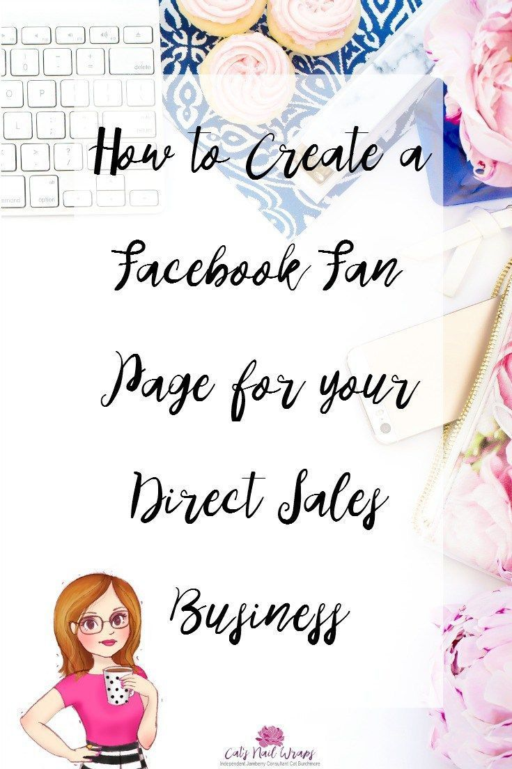 How to Create a Facebook Fan Page for your Direct Sales Business