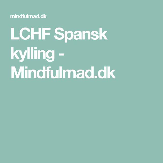 LCHF Spansk kylling - Mindfulmad.dk