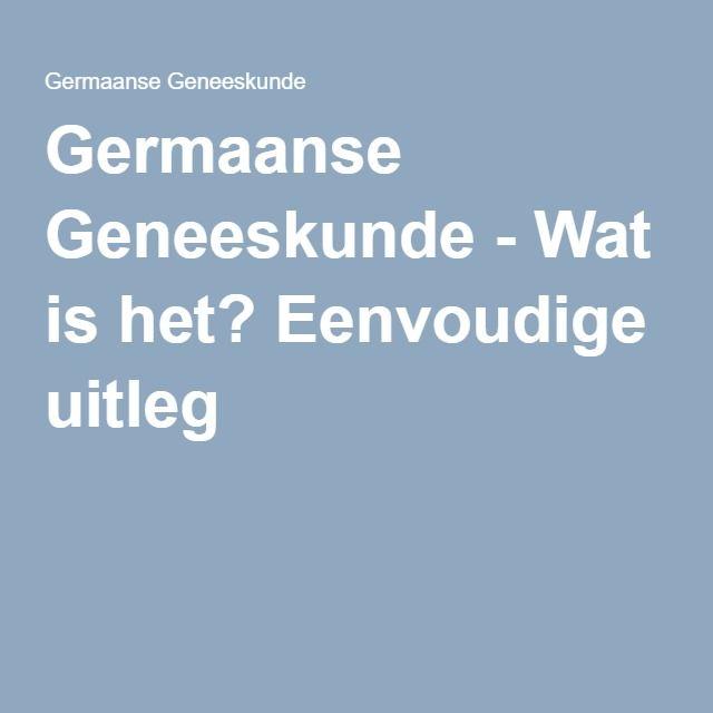 Germaanse Geneeskunde - Wat is het? Eenvoudige uitleg