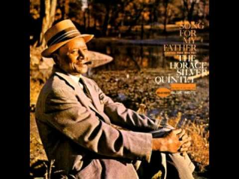 "Horace Silver - Song for My Father (Original) HQ 1964. A fantastic tune from a legendary pianist , commonly heard on the great Gilles Peterson shows on Kiss FM ''back in the day ""! RIP.Horace."