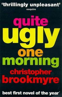 Christopher Brookmyre - Quite Ugly One Morning