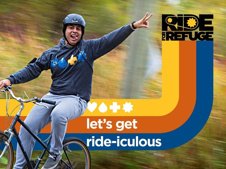 Ride for Refuge Let's get ride-iculous