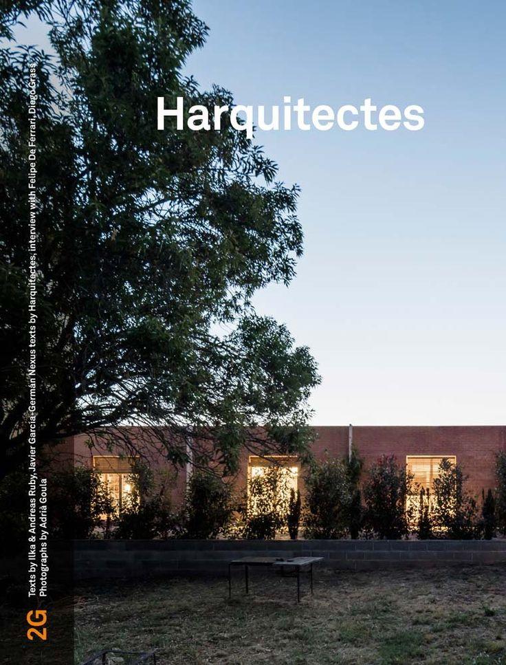 Harquitectes: 2g #74 / Andreas Ruby, Javier García-Germán
