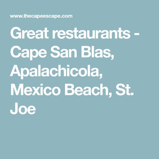 Great restaurants - Cape San Blas, Apalachicola, Mexico Beach, St. Joe