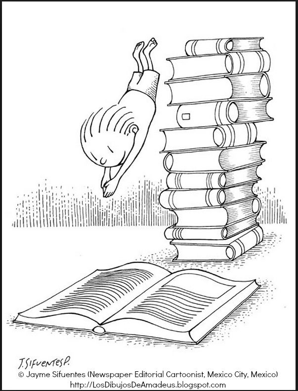 July 2010 cartoon © Jayme SIFUENTES (Newspaper Editorial Cartoonist, Mexico City, Mexico) via his blog, The Drawings of Amadeus. 'Dive into Reading.' [Do not remove caption. Copyright law requires you to credit the artist. Link directly to the artist's website.] PINTEREST on COPYRIGHT: http://www.pinterest.com/pin/86975836526856889 HOW TO FIND the artist who created an image & the original artist's website: http://www.pinterest.com/pin/86975836525507659/