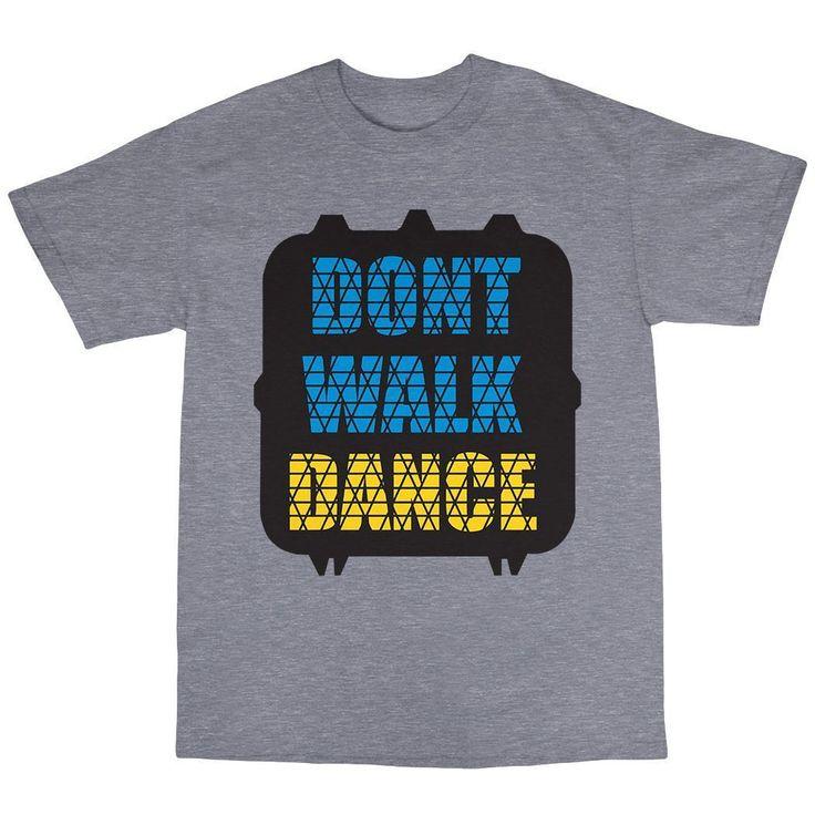 "Don'T Walk Dance"" - Traffic Light, Rave T Shirts"