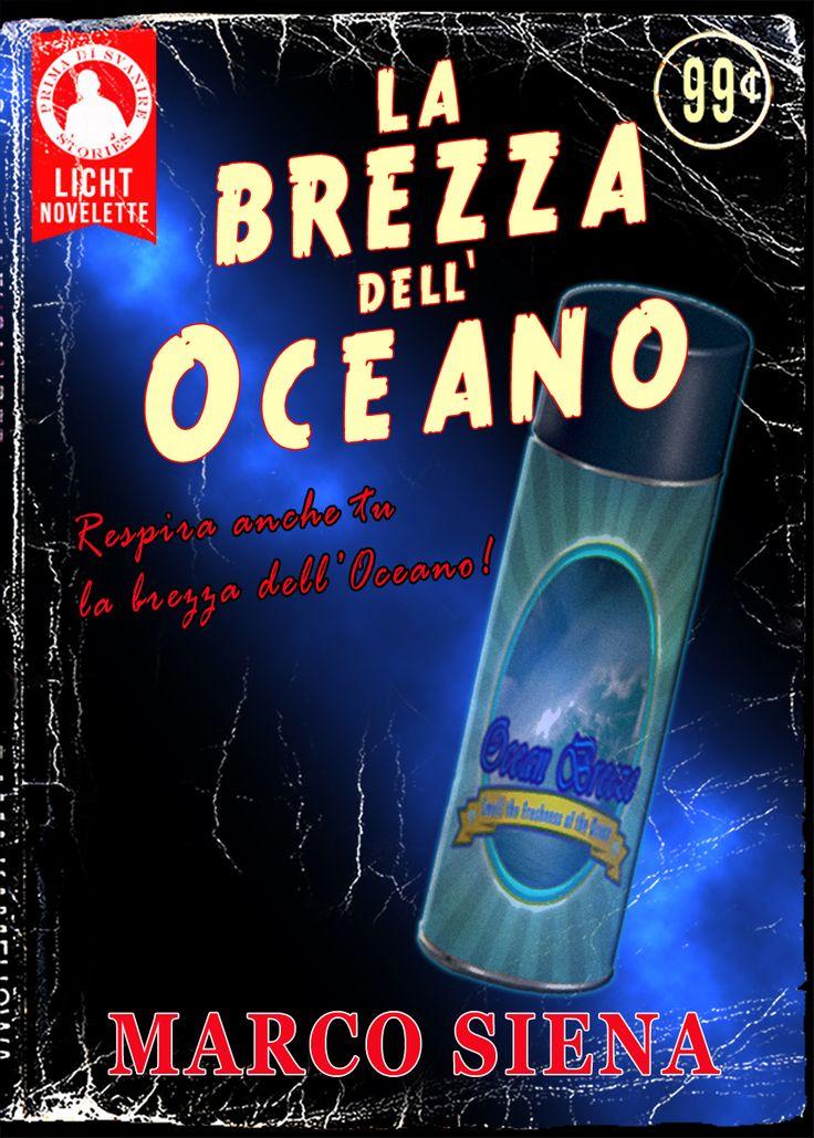 La Brezza dell'Oceano #ebook #Kindle #fantastico #horror http://www.amazon.it/Brezza-dellOceano-Licht-Novelette-Vol-ebook/dp/B00K5634IO