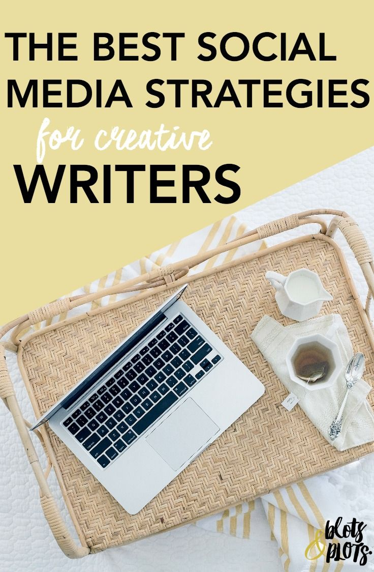| The Best Social Media Strategies for Creative Writers - this is such an excellent post ya'll. Good points to follow on social media even if you aren't a writer. :)