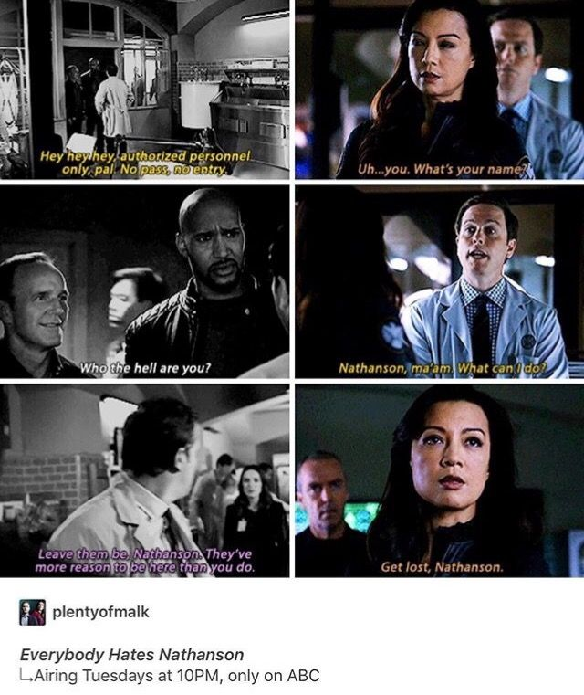 Everyone Hates Nathanson, a new show in ABC! :D Agents of Shield.