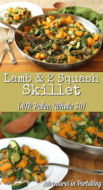 Adventures in Partaking: Lamb & 2 Squash Skillet {AIP, Paleo, Whole 30} Time: 25 minutes Serves: 4 Ingredients: 1 T olive oil 1 pound ground lamb 1 medium red onion (about 1/2 cup) - diced 1/2 T garlic powder 1 T herbs d'provence 1t pink himalayan salt 1 medium butternut - peeled and cut into bite sized pieces 1/2 - 3/4 cups water 1 large zucchini - cut into bite sized pieces 8 cups baby arugula (rocket) - or other greens of choice