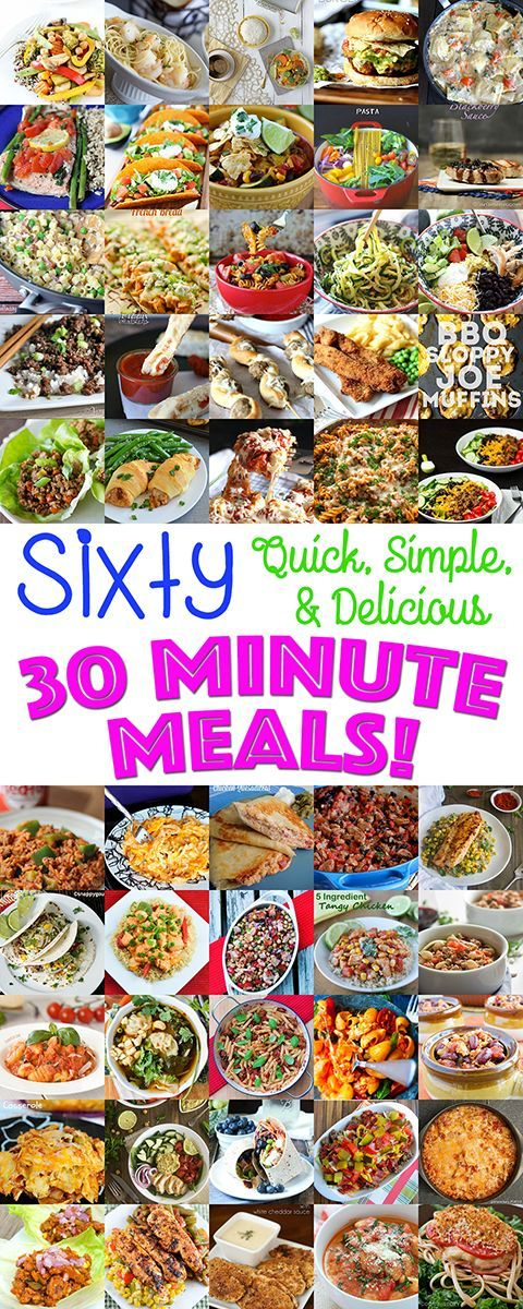Quick, Simple and Delicious 30 Minute Meals - Cookies and Cups