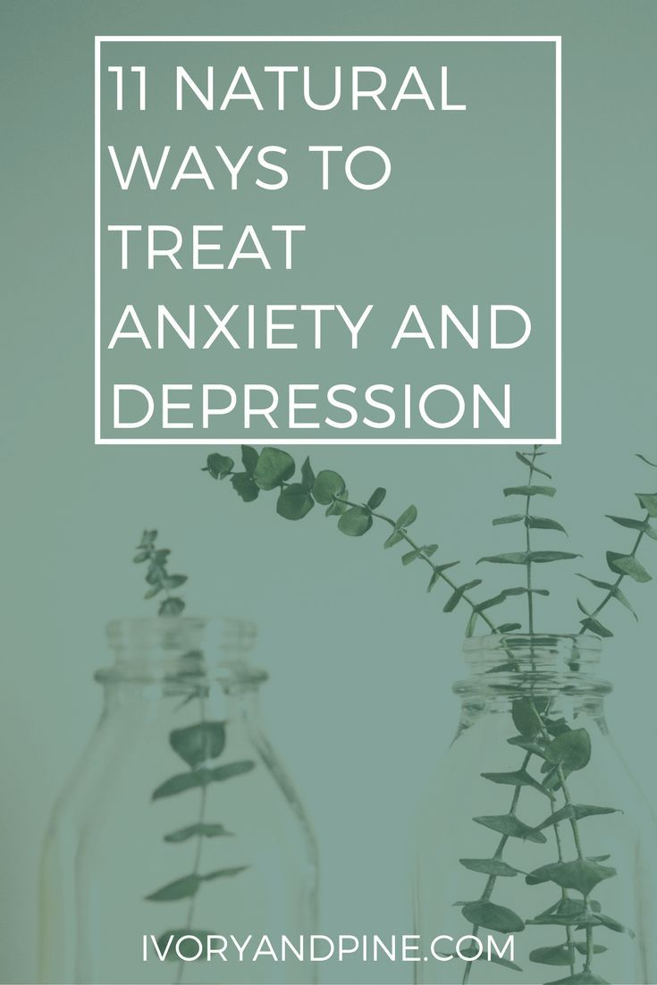 natural ways to treat anxiety and depression | holistic health | mental health | naturopathy | mental illness support | anxiety | depression | supplements for anxiety and depression