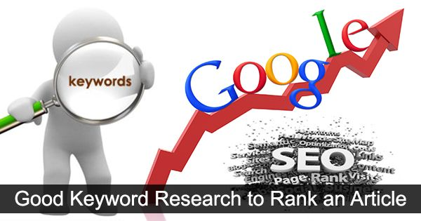 Good Keyword Research to Rank an Article • BloggingTips.Guru
