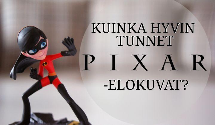 Pixar-tietovisa   Kuinka hyvin tunnet Pixar-elokuvat? - Disnerd dreams