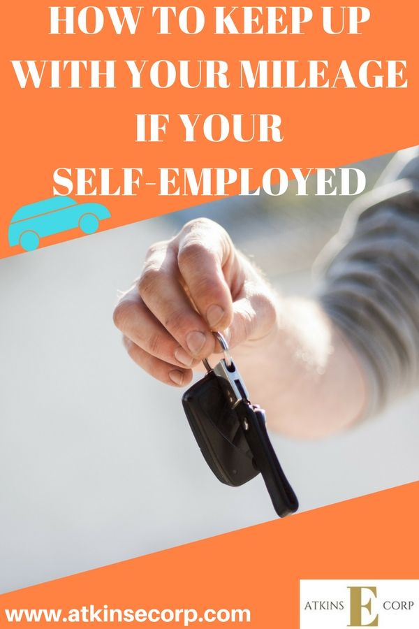 HOW TO KEEP UP WITH YOUR MILEAGE IF YOU ARE SELF-EMPLOYED Finance