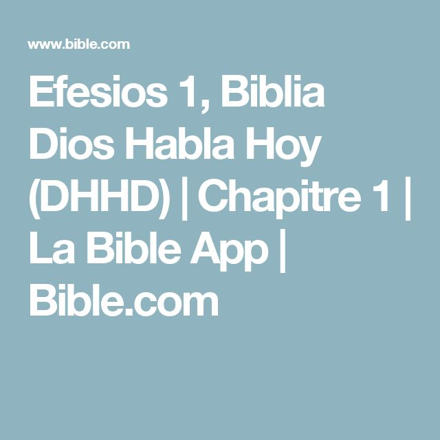 Efesios 1, Biblia Dios Habla Hoy (DHHD)   Chapitre 1   La Bible App   Bible.com