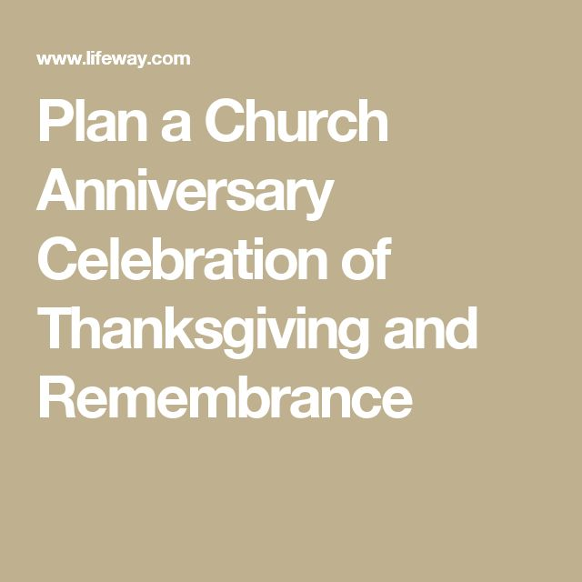 57 best church anniversary images on pinterest church ideas plan a church anniversary celebration of thanksgiving and remembrance m4hsunfo