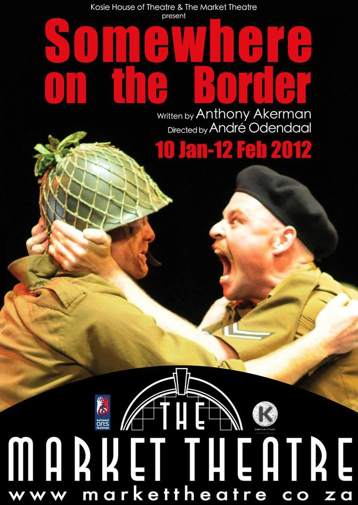 Anthony Akerman's Somewhere on the Border. Directed by Andre Odendaal at the Market Theatre in Johannesburg