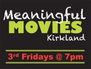 Northlake Unitarian Universalist Church   Meaningful Movies in Kirkland