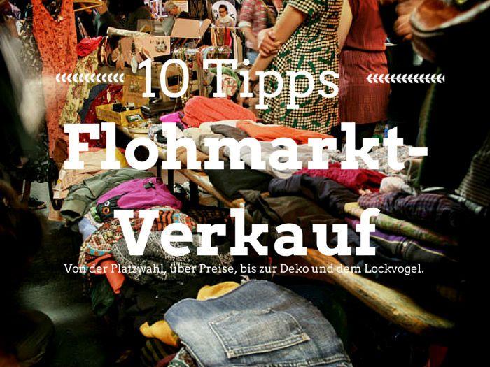 Flohmarkt: 10 Tipps zum erfolgreichen Verkauf