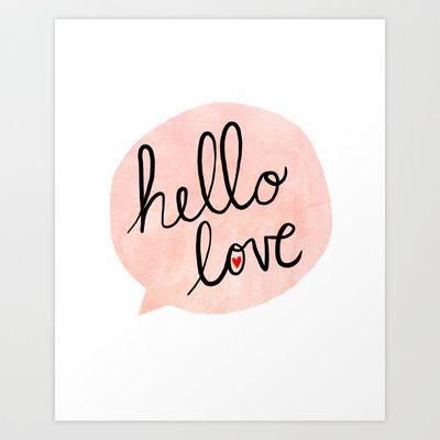 Hello Love Art Print by Nan Lawson - $17.00