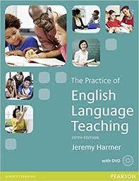 The Practice of English language teaching / Jeremy Harmer