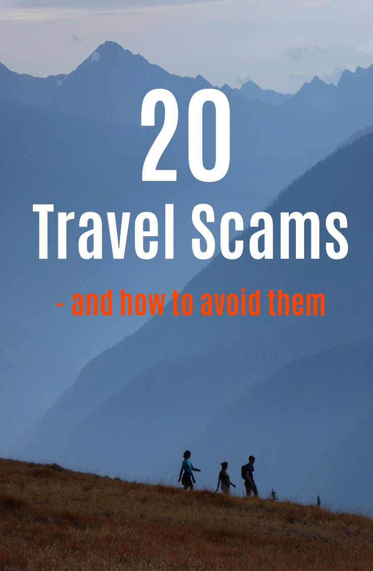 TRAVEL SCAMS - AND HOW TO AVOID THEM