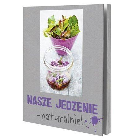 """Kille Enna """"Nasze jedzenie - naturalnie!"""", wyd. IKEA of Sweden AB, 2013 (PL)"""