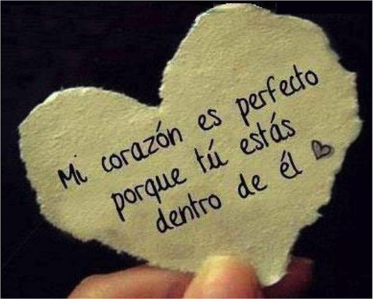 """""""Mi #Corazon es perfecto porque tú estás dentro de él"""". #Citas #Frases @candidman"""