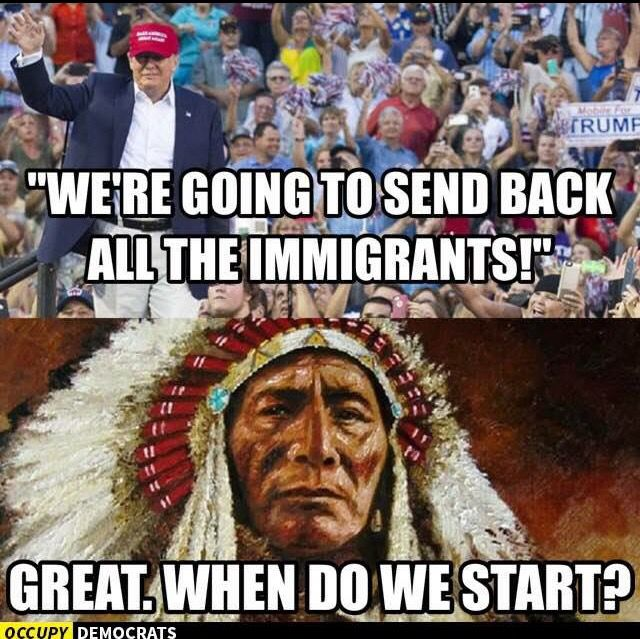 We sure as hell don't want Immigrants like Donald Duck Trump who stir up and bring the Ugliness out of some of the worst people in America.