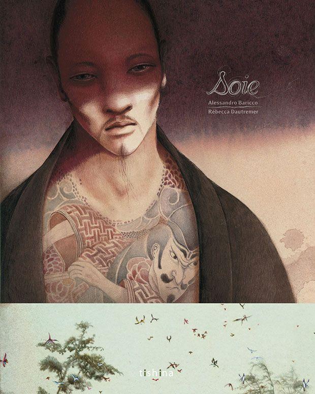 """Soie"" Ilustración de Rebecca Dautremer"