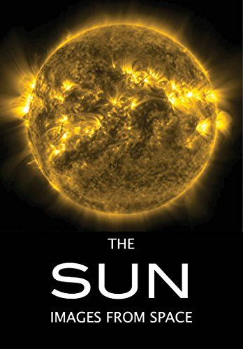 Available 2018! The Sun: Images from Space