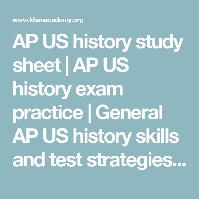 AP US history study sheet | AP US history exam practice | General AP US history skills and test strategies | AP US history | Khan Academy
