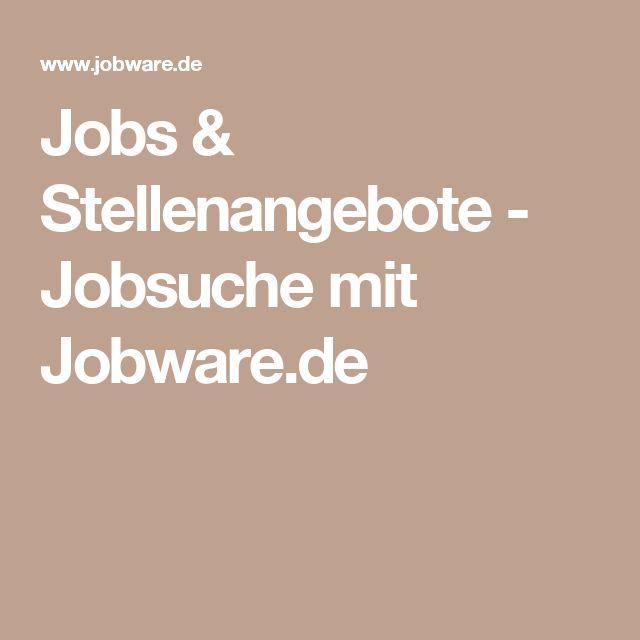 Jobs & Stellenangebote - Jobsuche mit Jobware.de