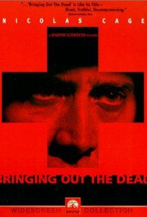 Bringing Out the Dead (1999)   A Manhattan ambulance paramedic, overworked and haunted by visions of his failures, fights to keep a tenuous grip on his clarity.    Director:  Martin Scorsese  Writers:  Joe Connelly (novel), Paul Schrader (screenplay)  Stars:  Nicolas Cage, Patricia Arquette and John Goodman