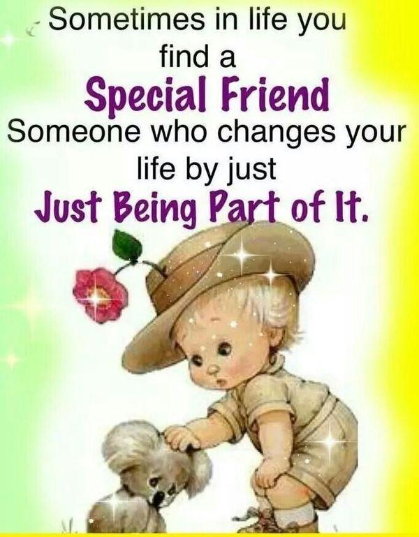 ...special friend...