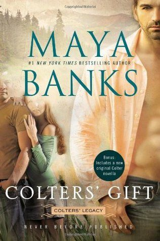 Ever After Book Reviews: Review: Colters' Gift by Maya Banks