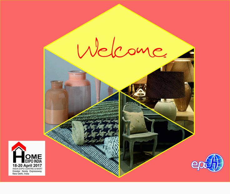 EPCH India welcomes all visitors to The Home Expo India, 2017 #HomeExpo #TradeShow #EPCHIndia