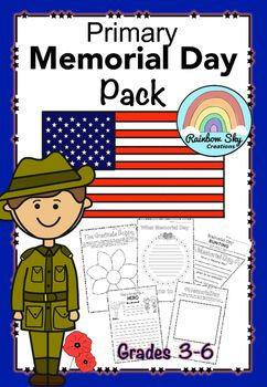 Literacy, Reflective and Creative thinking tasks to assist in developing an understanding of the meaning of Memorial Day. Up to 15 activities for Grades 3 - 5. ~ Rainbow Sky Creations ~