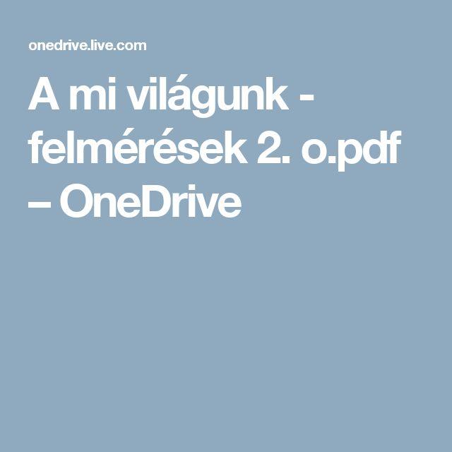 A mi világunk - felmérések 2. o.pdf – OneDrive