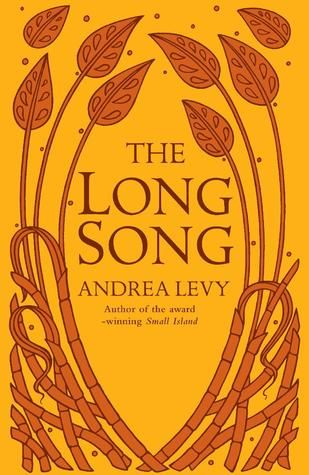 The Long Song by Andrea Levy (The child of a slave on the Amity plantation in Jamaica, July lives with her mother until Mrs. Mortimer, a transplanted English widow, decides to move her into the great house. Resourceful, July soon becomes indispensable to her mistress. Together they live through the Baptist war, followed by the violent end of slavery. Taught to read and write so that she can help run the business, July remains bound to the plantation. It is the arrival of an English overseer…